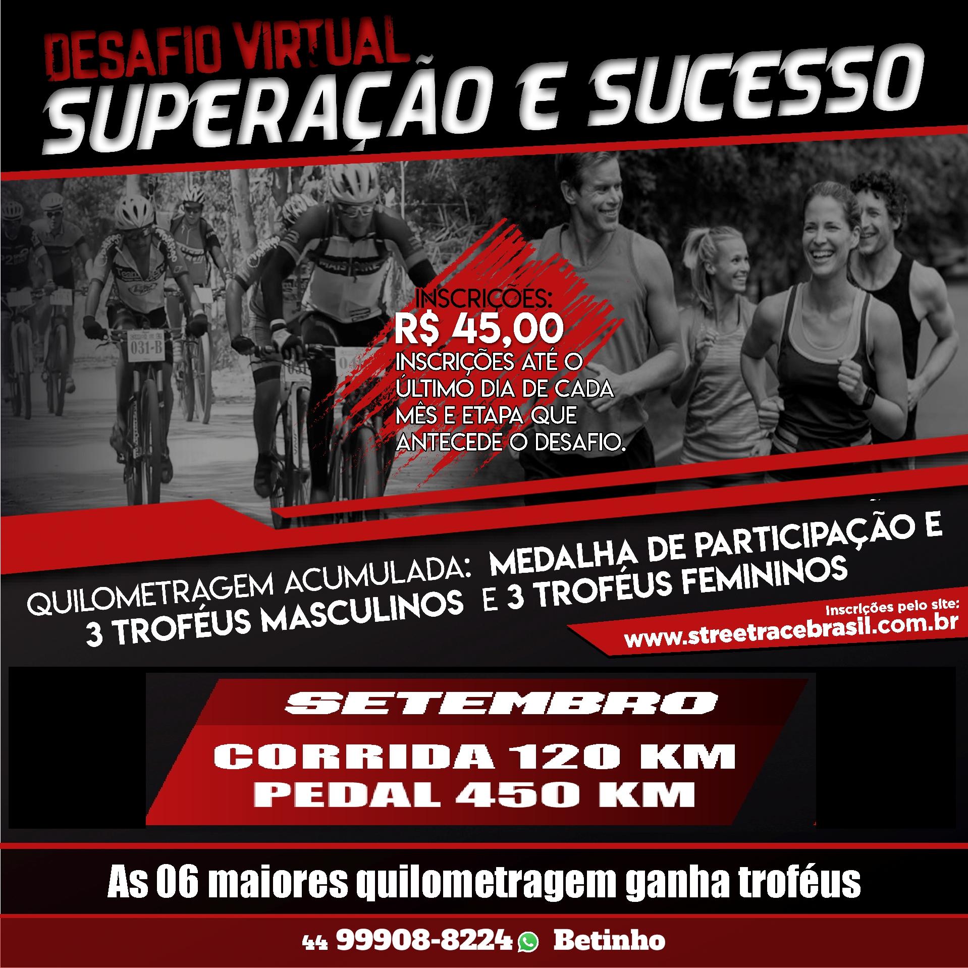 DESAFIO VIRTUAL SUPERAÇÃO E SUCESSO – CORRIDA & PEDAL (SETEMBRO)