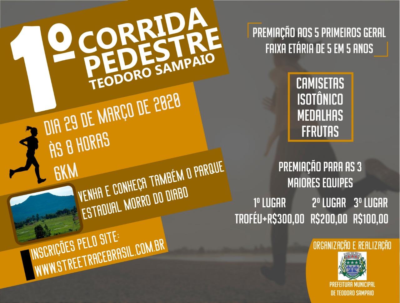 1º CORRIDA PEDESTRE DE TEODORO SAMPAIO