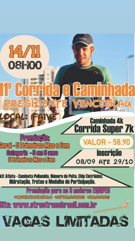 11ª CORRIDA & CAMINHADA DE PRESIDENTE VENCESLAU