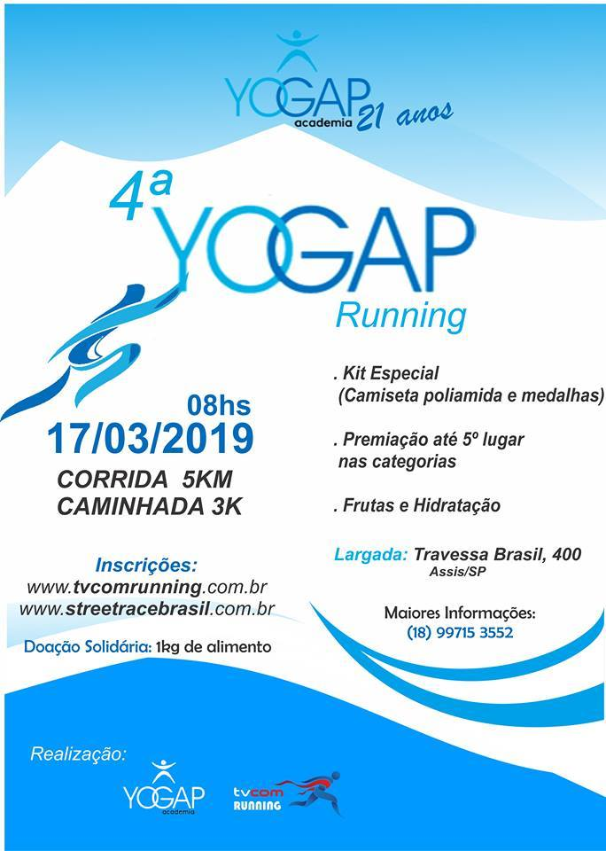 c614ccba0 Street Race Brasil - 4ª CORRIDA E CAMINHADA YOGAP RUNNING