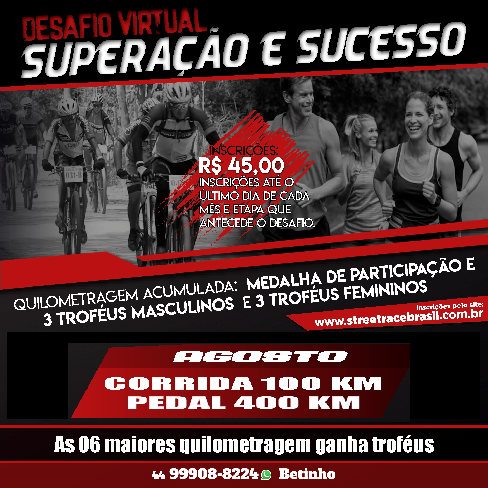 DESAFIO VIRTUAL SUPERAÇÃO E SUCESSO  – CORRIDA & PEDAL (AGOSTO)